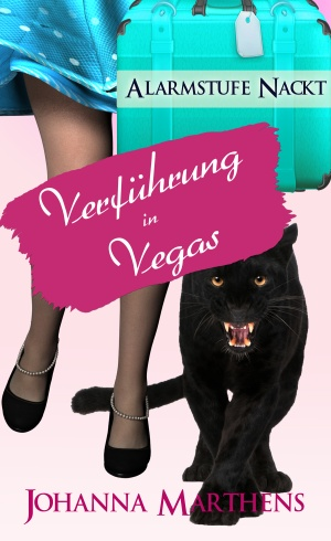Alarmstufe Nackt – Verführung in Vegas