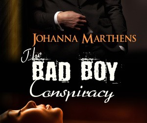 Bad Boys – The Bad Boy Conspiracy