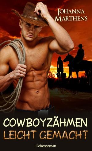 Cowboyzähmen leicht gemacht