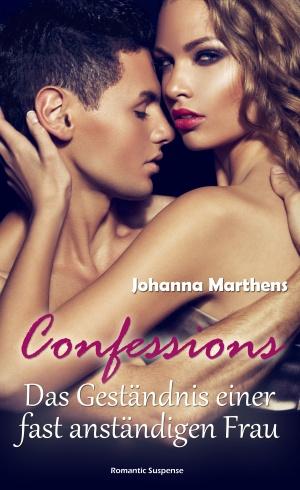 Das Geständnis einer fast anständigen Frau _ Confessions