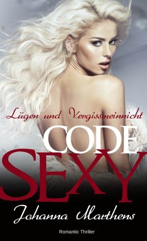 Lügen und Vergissmeinnicht _ Code Sexy