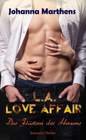 L.A. Love Affair - Das Flüstern ds Herzens