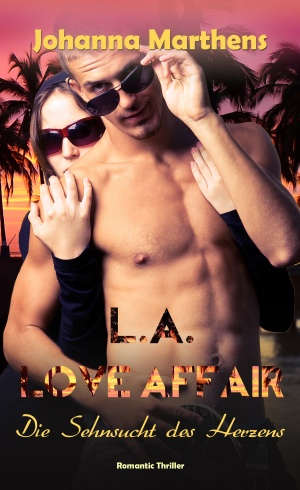 L.A. Love Affair -Die Sehnsuch des Herzens