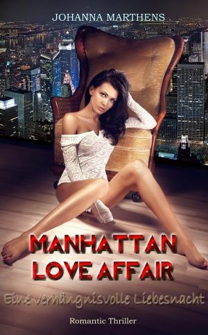 Manhattan Love Affair _ Eine verhängnisvolle Liebesnacht